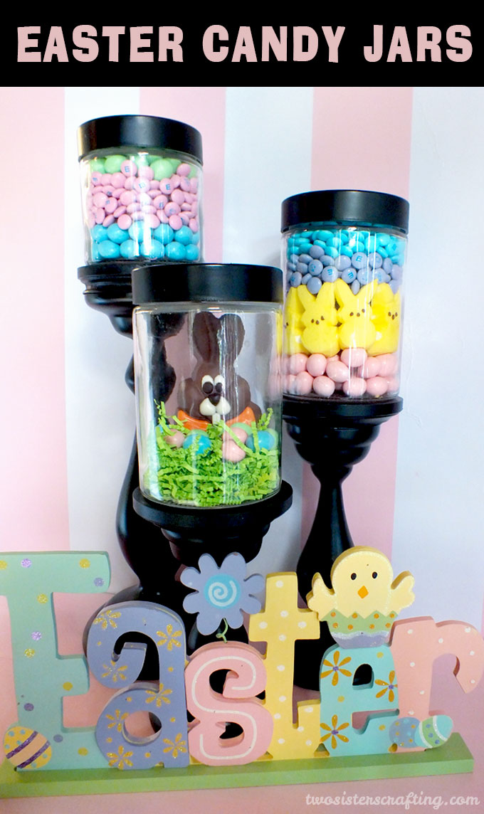 Easter Candy Jars Two Sisters