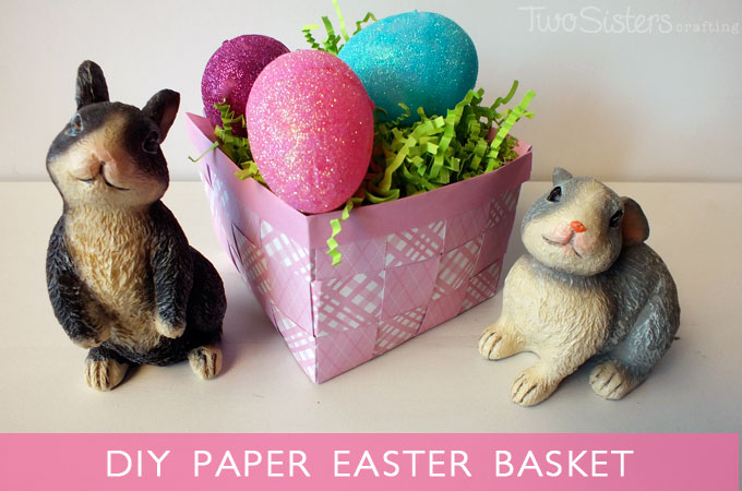 DIY Paper Easter Basket