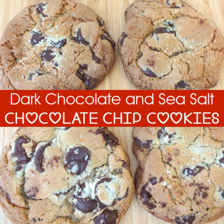Fancy Chocolate Chip Cookies with Dark Chocolate and Sea Salt