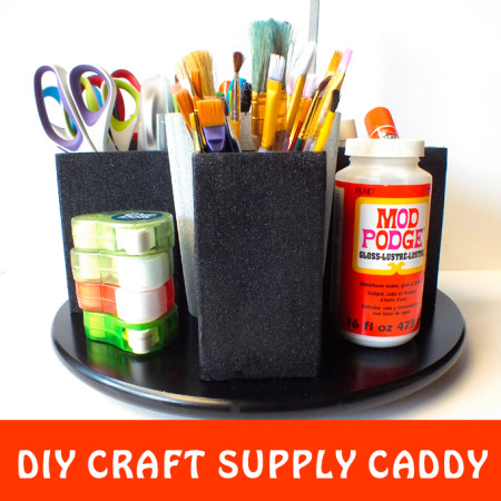 DIY Craft Supply Caddy