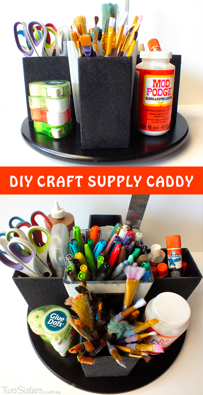 caddy diy craft supply room sisters crafting lazy susan diys useful caddies crafts inexpensive step instructions vases glass organization easy
