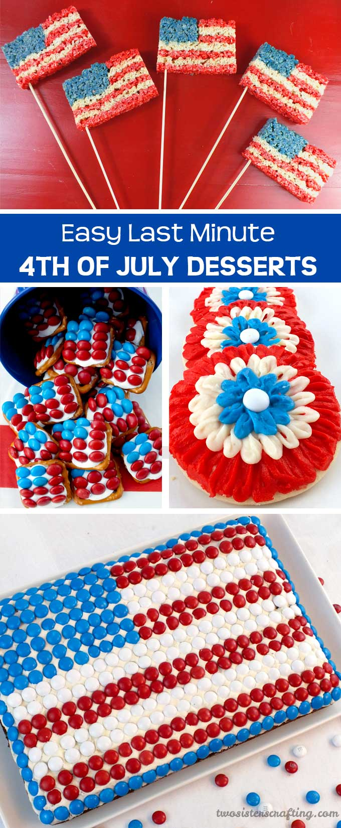 Last Minute 4th Of July Desserts Two Sisters