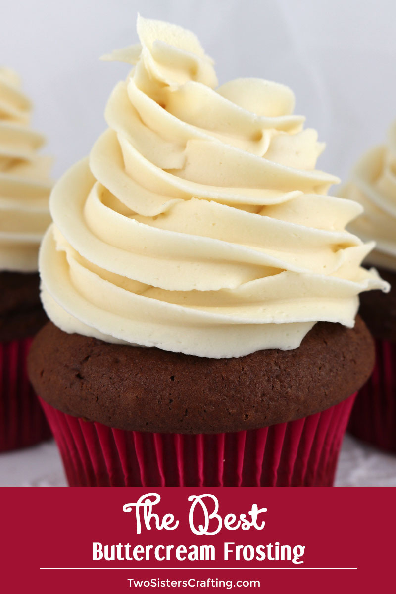 The Best Of The Worst: The Best Buttercream Frosting
