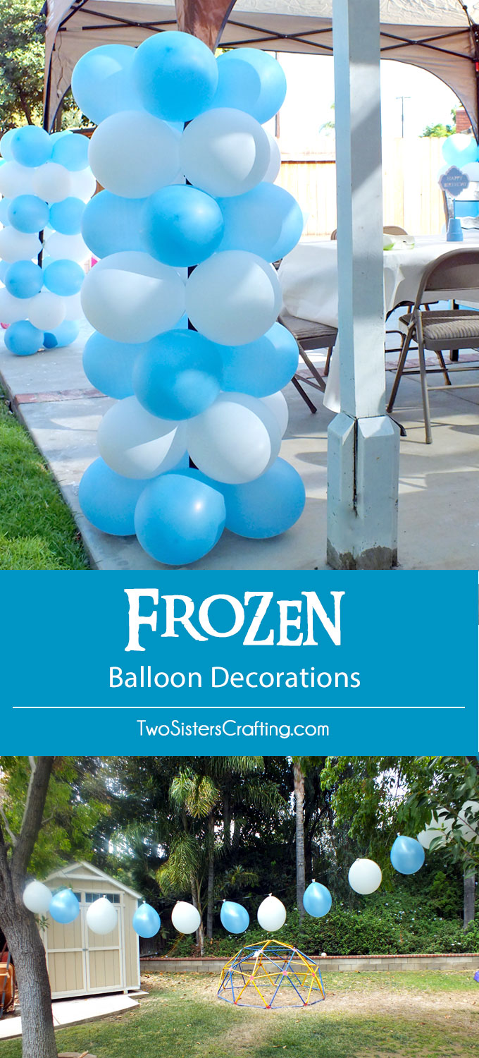 Columns For Decorations Disney Frozen Balloon Decorations Two Sisters Crafting