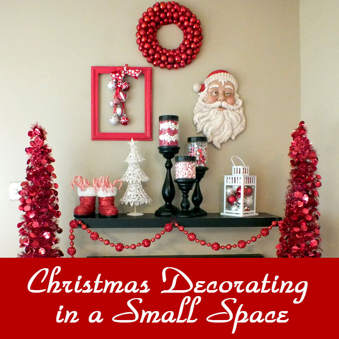 christmas decorating in a small space two sisters - Christmas Decorations For Small Spaces