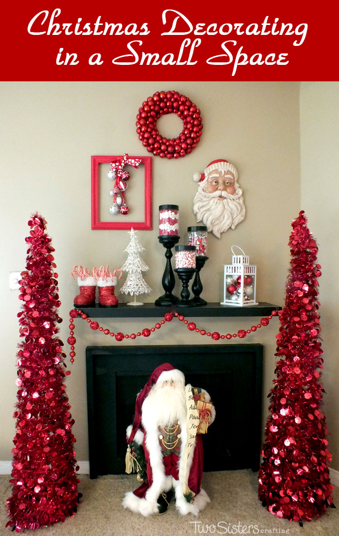 Christmas decorating in a small space two sisters for Small christmas decorations