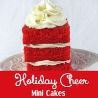 Holiday Cheer Mini Cakes