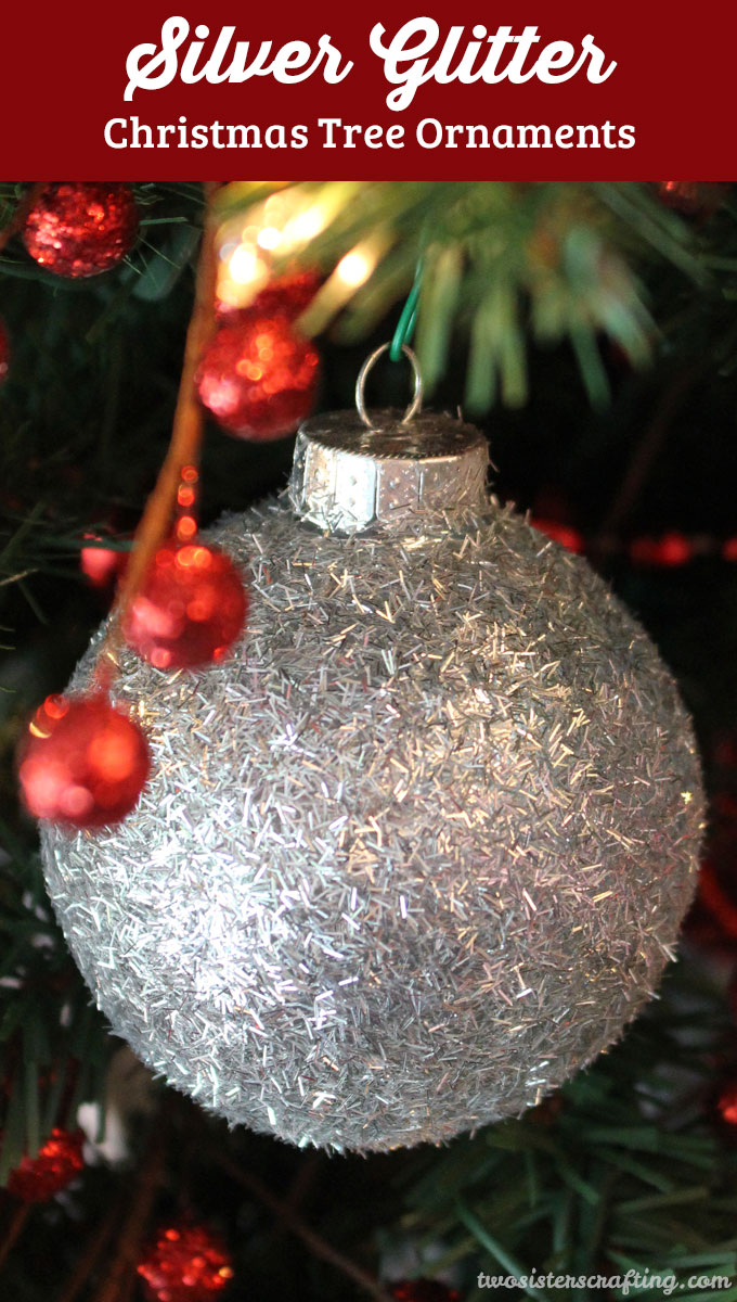 Diy Silver Glitter Christmas Tree Ornaments Two Sisters