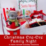 Christmas Eve-Eve Family Night