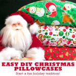 DIY Christmas Pillowcases