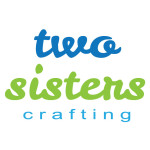 Two Sisters Crafting