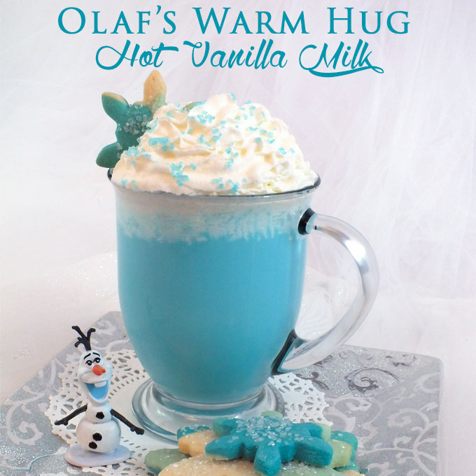 Olaf's Warm Hug Hot Vanilla Milk - Two Sisters Crafting