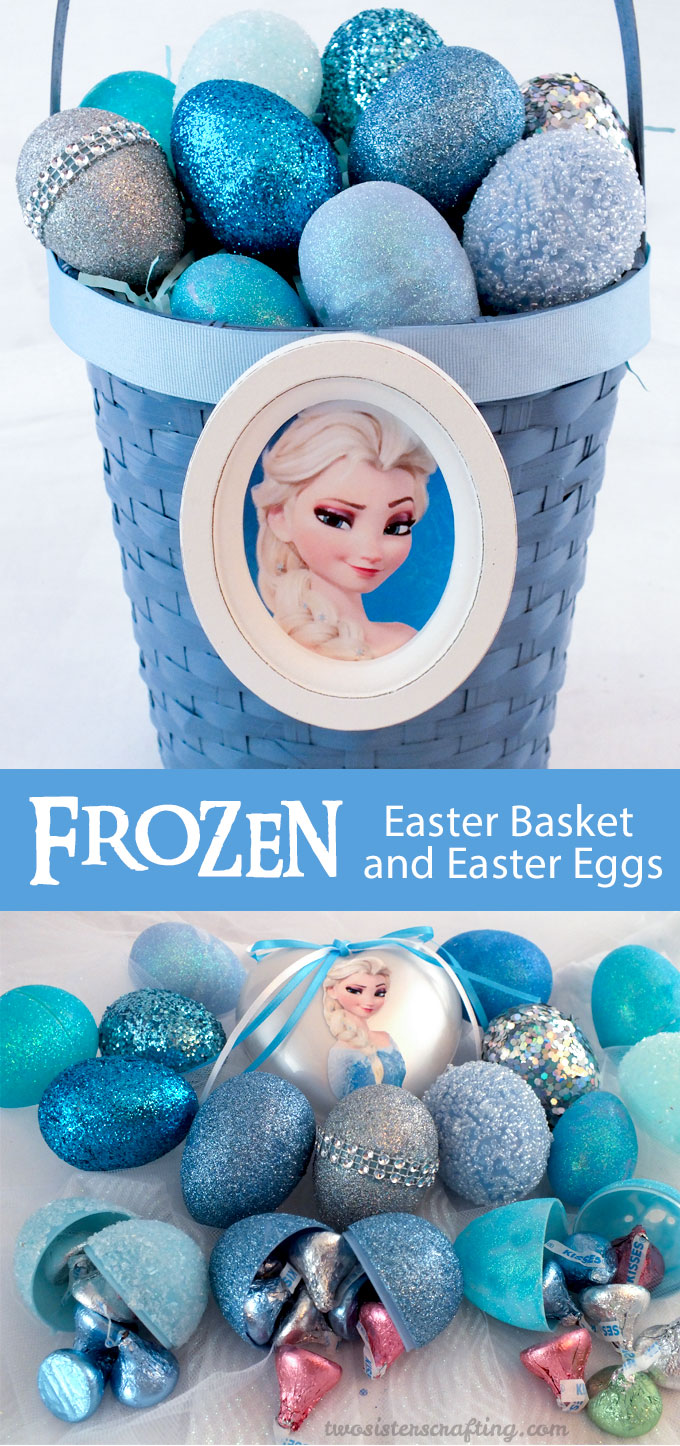 Frozen Easter Basket and Easter Eggs - Two Sisters Crafting