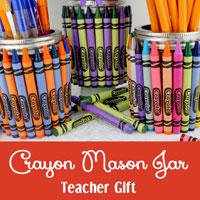 Crayon Mason Jar Teacher Gift