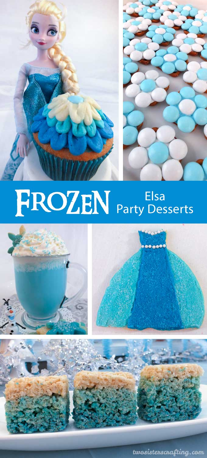 Frozen Elsa Party Desserts Two Sisters