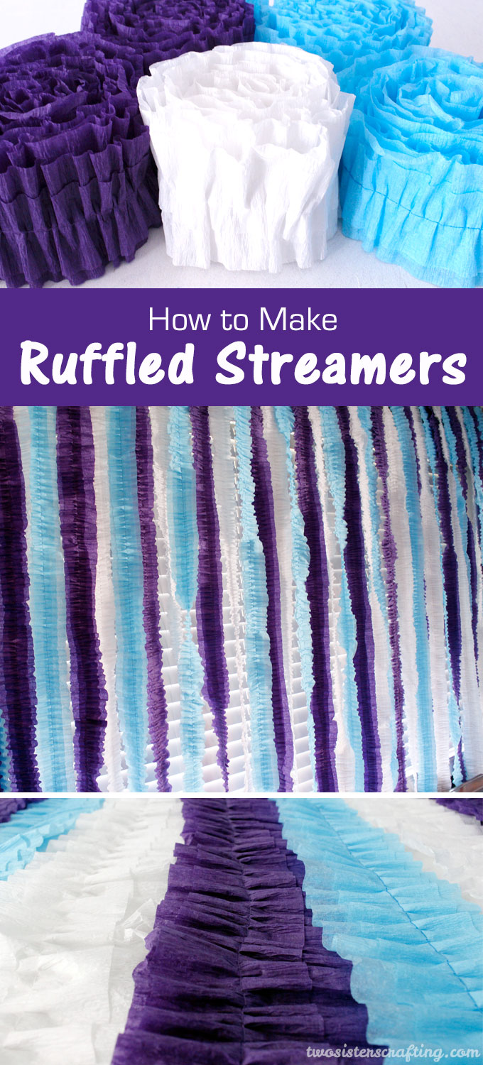How to Make Ruffled Streamers - Two Sisters