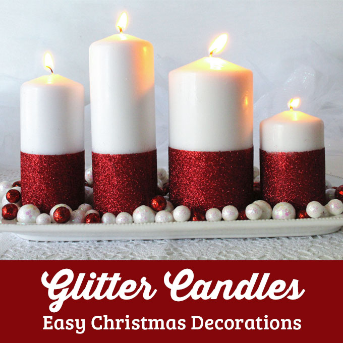 Glitter Candles Easy Diy Christmas Decorations Two