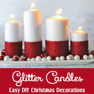 Glitter Candles – Easy DIY Christmas Decorations