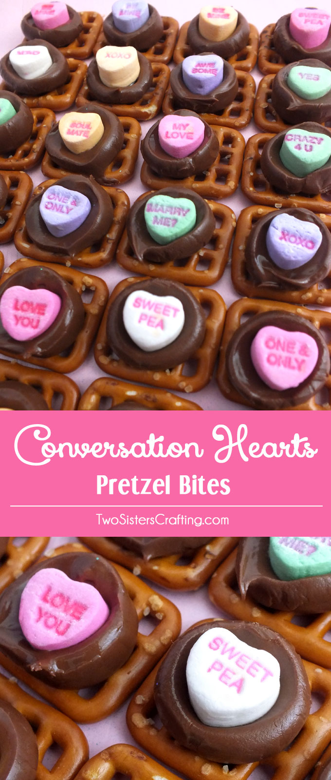 Conversation Hearts Pretzel Bites Two Sisters