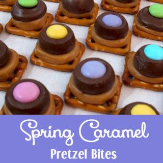 Spring Caramel Pretzel Bites