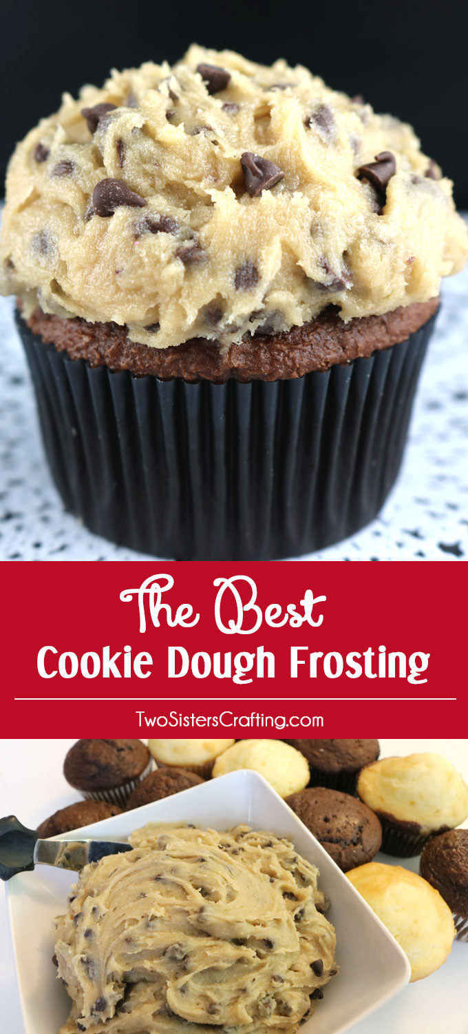 This Is Definitely The Best Cookie Dough Frosting We Have Ever Tasted And It So
