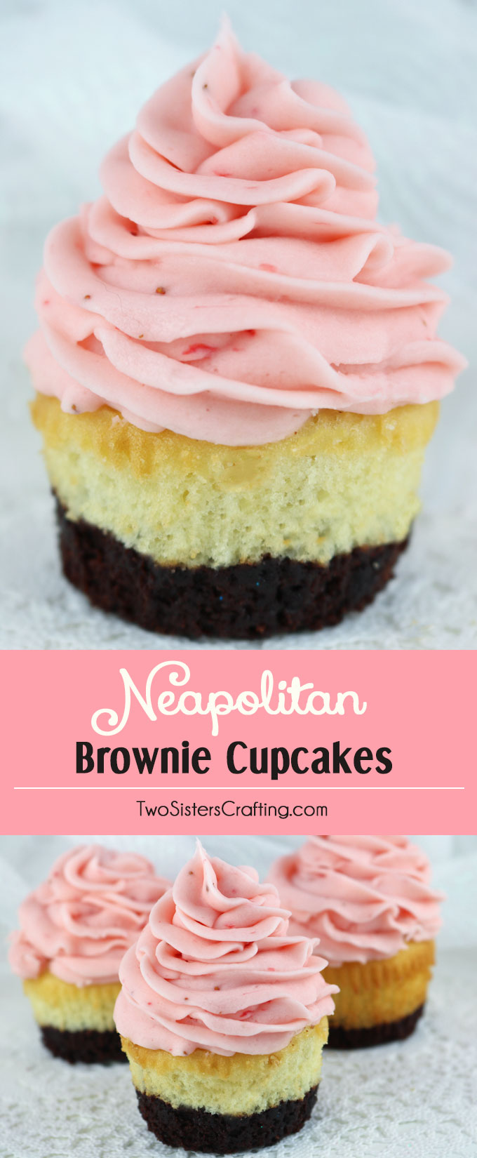 Neapolitan Brownie Cupcakes - brownies plus cake plus strawberry frosting in one unique and delicious cupcake recipe. This special cupcake tastes as amazing as it looks! Your family and your guests will be impressed when you serve this super yummy and unique strawberry dessert. Follow us for more great Cupcake Ideas.