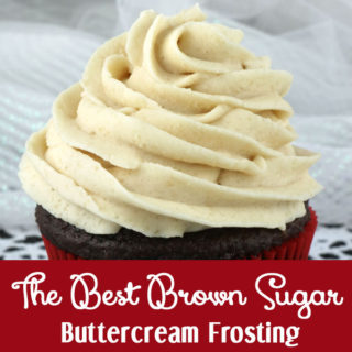 The Best Brown Sugar Buttercream Frosting