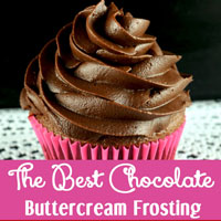 The Best Chocolate Buttercream Frosting