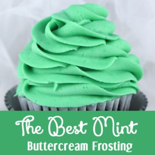 The Best Mint Buttercream Frosting
