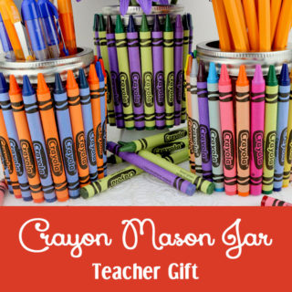 Crayon Mason Jar Teacher Gift