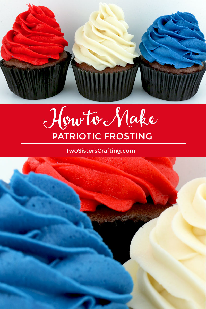 How To Make Patriotic Frosting Two Sisters