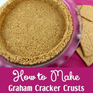 How to Make Graham Cracker Crusts