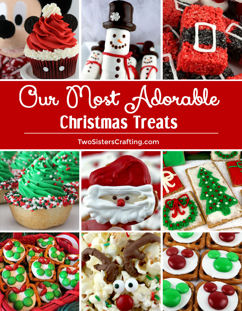 Our Most Adorable Christmas Treats - Two Sisters